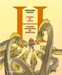 Livro A Hidra de Lerna Monteiro Lobatp FTD