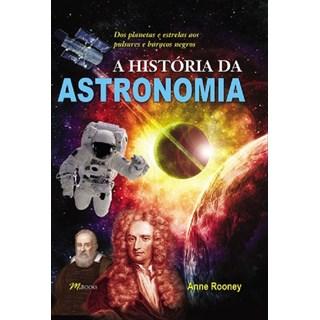 Livro - A História da Astronomia - Rooney