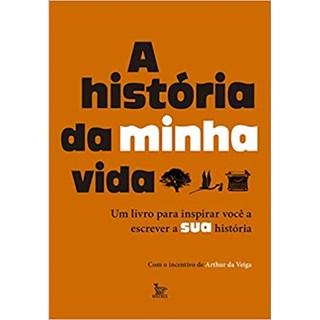 Livro - A História da Minha Vida - De Veiga