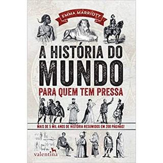 Livro - A História do Mundo Para Quem Tem Pressa - Marriott