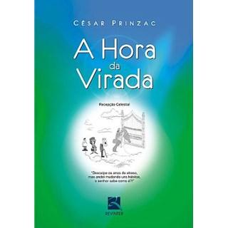 Livro - A Hora da Virada - Prinzac