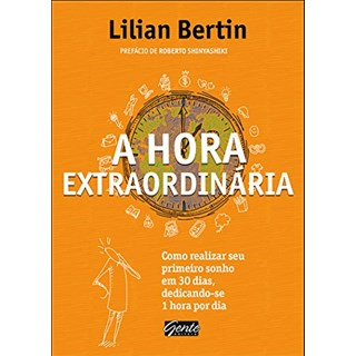 Livro - A Hora Extraordinária - Bertin