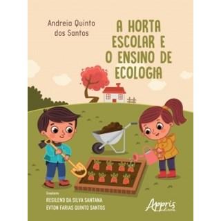 Livro - A Horta Escolar e o Ensino de Ecologia - Santos