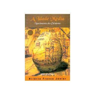 Livro - A Idade Media: Nascimento do Ocidente - Junior - Brasiliense
