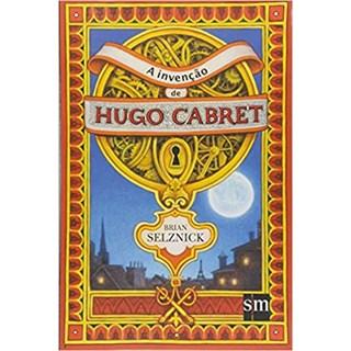 Livro - A Invenção de Hugo Cabret - Selznick - Edições Sm