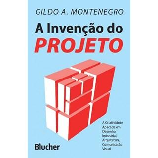 Livro - A Invenção do Projeto - Montenegro