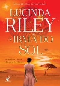Livro A irma do sol: As Sete Irmas Livro 6 Riley 1º edicao