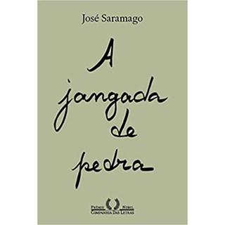 Livro - A Jangada de Pedra - Saramago - Companhia das Letras