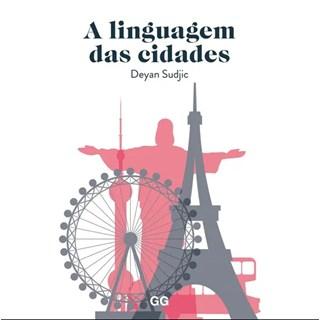 Livro - A Linguagem das Cidades - Sudjic