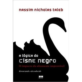 Livro - A Lógica do Cisne Negro - Taleb - Record
