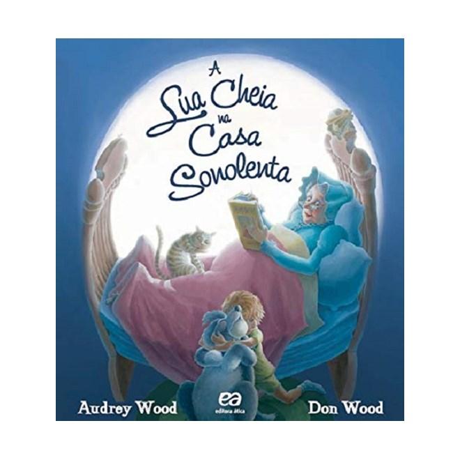 Livro - A Lua Cheia na Casa Sonolenta - Wood
