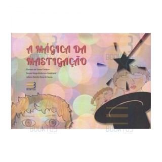Livro - A Mágica da Mastigação - Cardoso
