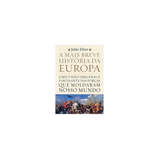 Livro - A Mais Breve História da Europa - Hirst