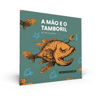Livro A Mão e o Tamboril - Yong - Intrínseca - Pré-Venda