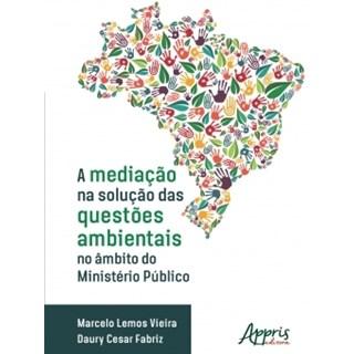 Livro - A Mediação na Solução das Questões Ambientais no Âmbito do Ministério Público