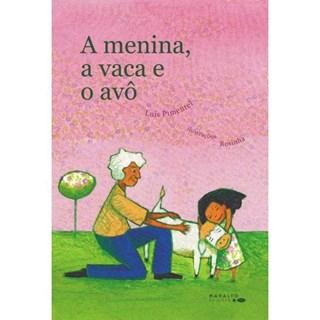 Livro A Menina, a Vaca e o Avô - Pimentel - Positivo