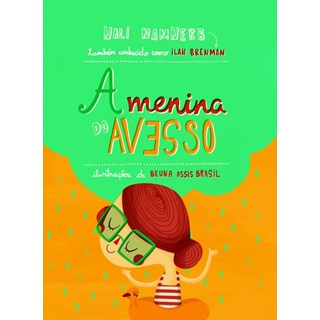 Livro - A Menina do Avesso - Ilan Brenman