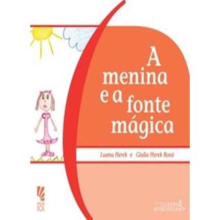 Livro - A menina e a fonte mágica - Herek