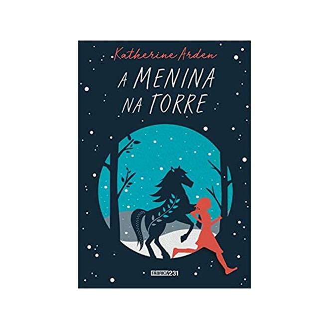 Livro - A Menina na Torre - Arden