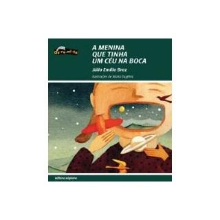 Livro - A Menina que Tinha um Céu na Boca - Braz