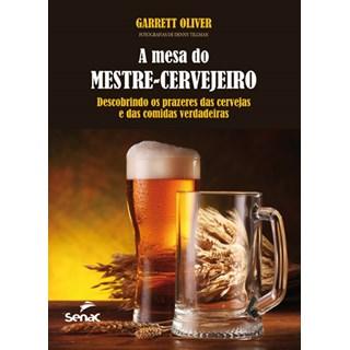 Livro - A Mesa do Mestre-cervejeiro - Oliver