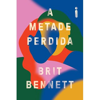Livro A Metade Perdida - Bennett - Intrínseca