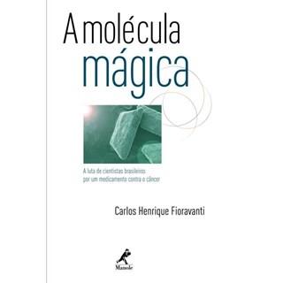 Livro - A Molécula Mágica - Fioravanti