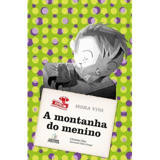 Livro - A Montanha do Menino - Dias - Positivo
