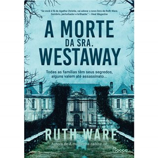 Livro A Morte da Sra. Westaway - Ware - Rocco
