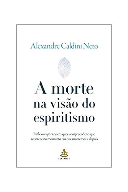 Livro - A Morte na Visão do Espiritismo - Neto