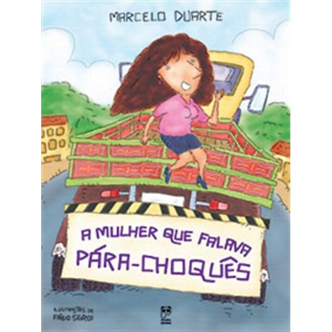 Livro - A Mulher que Falava Para-Choquês - Duarte - Panda Books