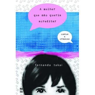 Livro - A mulher que não queria acreditar - Takai - Panda Books