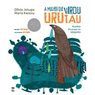 Livro - A Mulher que Virou Urutau - Jekupe - Panda Books