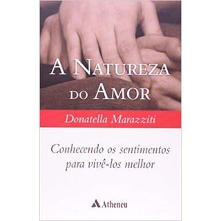 Livro - A Natureza Do Amor - Marazziti