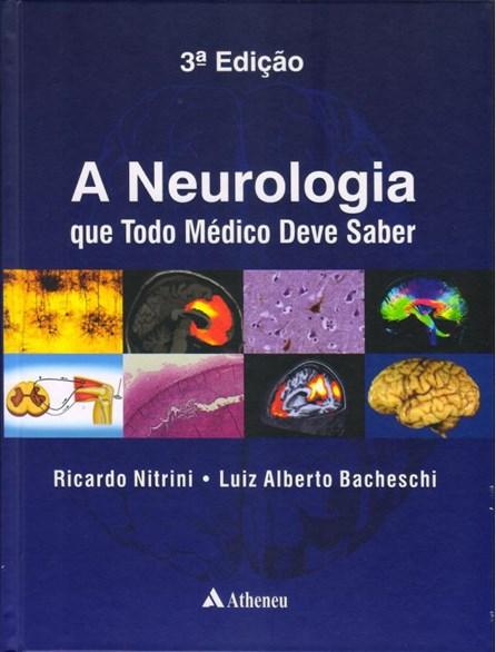 Livro - A Neurologia que Todo Médico Deve Saber - Nitrini