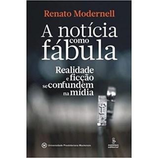 Livro - A Notícia Como Fábula - Modernell - Summus
