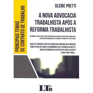 Livro - A Nova Advocacia Trabalhista Após a Reforma Trabalhista - Pretti