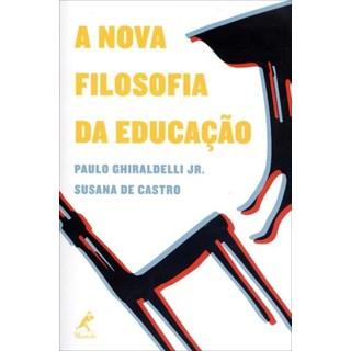Livro - A Nova Filosofia da Educação - Ghiraldelli Jr