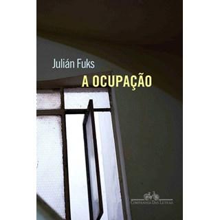 Livro - A Ocupação - Julián - Fuks