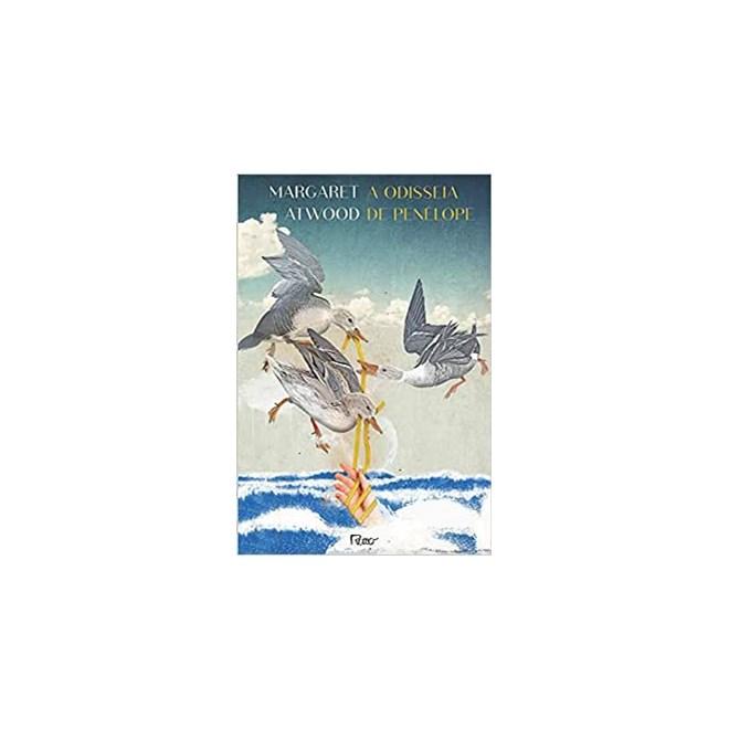 Livro - A Odisseia de Penélope - Atwood - Rocco