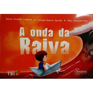 Livro - A Onda da Raiva - Caminha