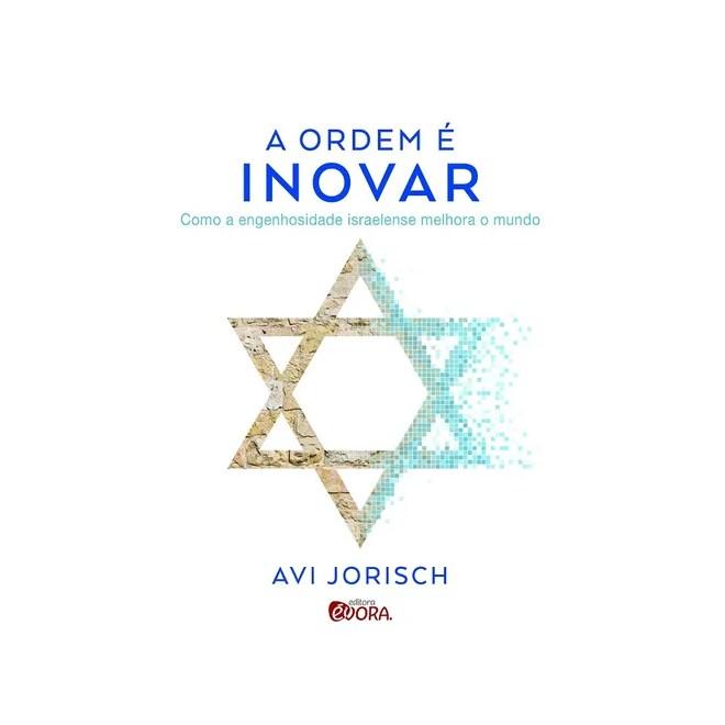 Livro - A Ordem É Inovar - Jorisch
