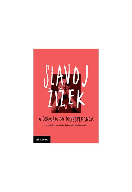 Livro - A Origem da desesperança - Zizek