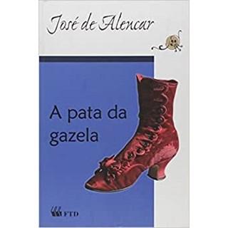 Livro - A Pata da Gazela - José de Alencar - FTD