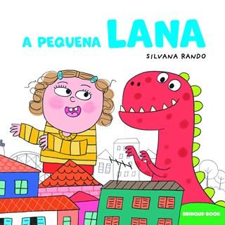 Livro A Pequena Lana - Rando - Brinque Book