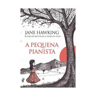 Livro - A Pequena Pianista - Hawking - Gente