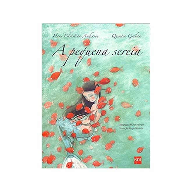 Livro - A Pequena Sereia - Andersen - Edições Sm