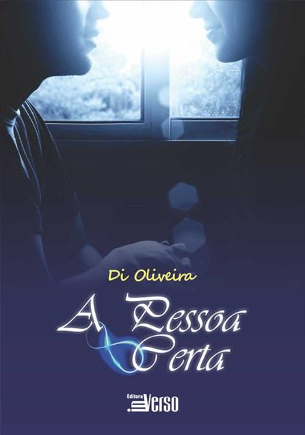 Livro - A Pessoa Certa - Oliveira