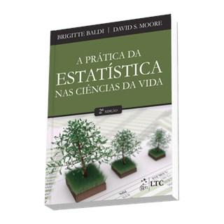 Livro - A Prática da Estatística nas Ciências da Vida - Baldi