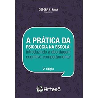 Livro A Prática da Psicologia na Escola - Melo - Artesã